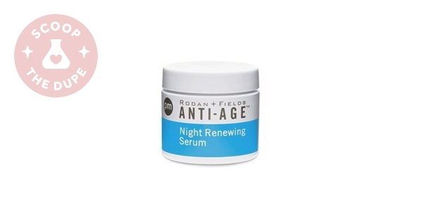 Dupes for Redefine Night Renewing Serum by Rodan + Fields